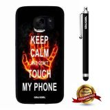 Galaxy S7 Case, Maxim Case, Cowcool Ultra Thin Soft Silicone Case for Samsung Galaxy S7 - Keep Calm Do Not Touch My Phone Hand In Fire